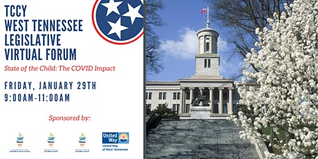 West Tennessee Legislative Forum (State of the Child: The COVID Impact) tickets