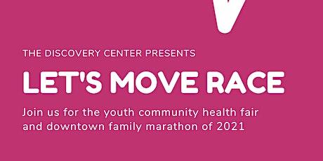 Let's Move Race & Wellness Street Fair tickets