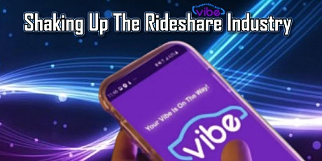 VIBE RIDES NEW RIDESHARE OPPORTUNITY * Virtual Career Change Fair tickets
