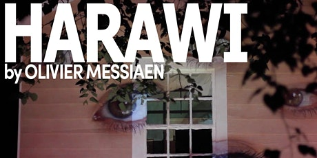 HARAWI by Olivier Messiaen tickets