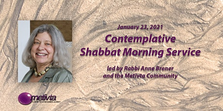 Contemplative Shabbat Morning Service with Rabbi Anne Brener tickets