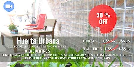 30 % OFF - Curso  de Huerta Urbana entradas