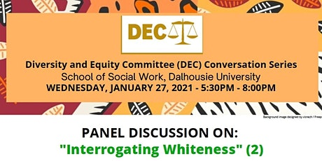 Panel Discussion on Interrogating Whiteness tickets