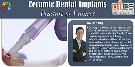 Ceramic Dental Implants - Fracture or Future? tickets