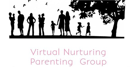 Virtual Nurturing Parenting Group tickets