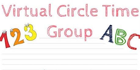 Virtual Circle Time Group billets