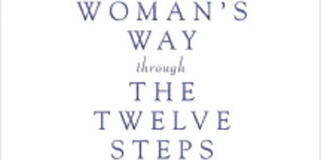 Working The Women's Way 12 Steps tickets
