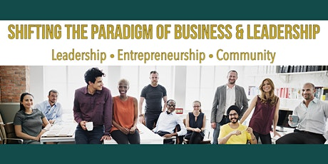 Shifting the Paradigm of Business & Leadership 2021 tickets