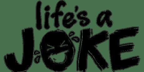 """Life's a Joke Comedy Tour"" Bday Bash tickets"