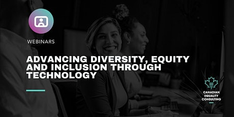 Advancing Diversity, Equity and Inclusion Through Technology tickets