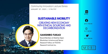MOBI Community Innovation Lecture with Sanshiro Fukao tickets
