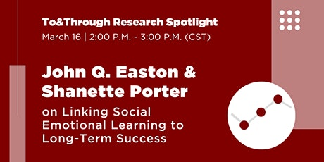 To&Through Research Spotlight: Linking SEL to Long-Term Success tickets