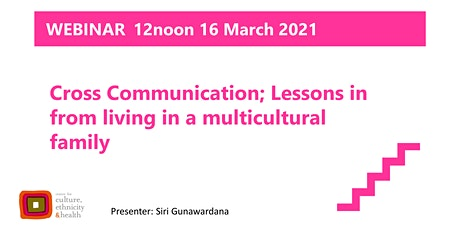 Cross cultural communication: lessons from living in a multicultural family tickets