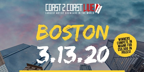 Coast 2 Coast LIVE Showcase Boston - Artists Win $50K In Prizes tickets