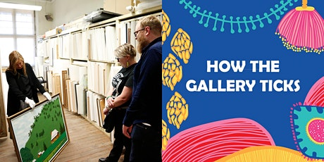 HOW THE GALLERY TICKS tickets