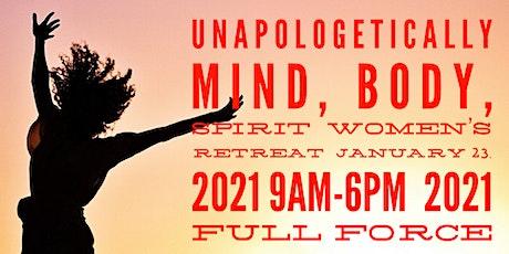 Unapologetically Mind, Body Spirit tickets