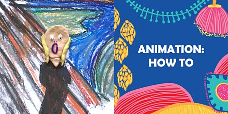 ANIMATION: HOW-TO 9-12 years tickets