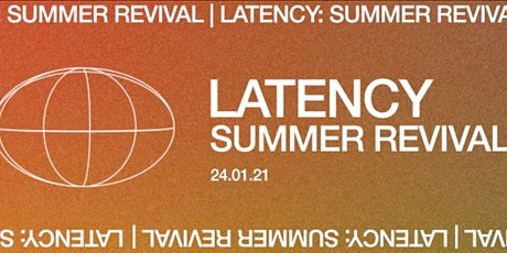 Latency: Summer Revival tickets