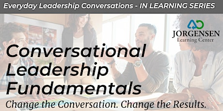 Conversational Leadership Fundamentals tickets