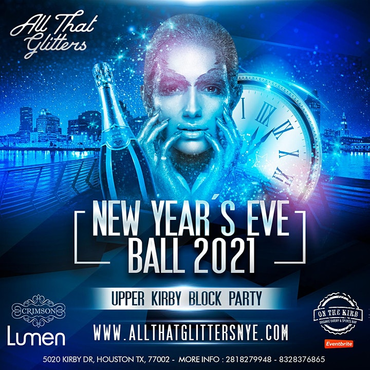 ALL THAT GLITTERS 2021- NEW YEARS EVE HOUSTON - NYE UPPER KIRBY BLOCK PARTY image