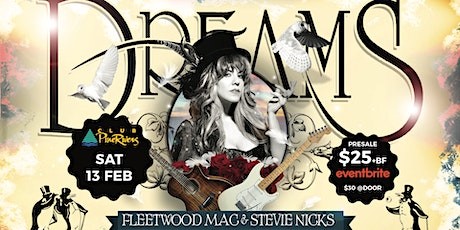 Dreams - Fleetwood Mac & Stevie Nicks Show tickets