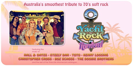 Yacht Rock Revival - Live at Welcome To Thornbury tickets