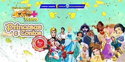 Desconto! Café da Manhã + Teatro: Princesas e Co