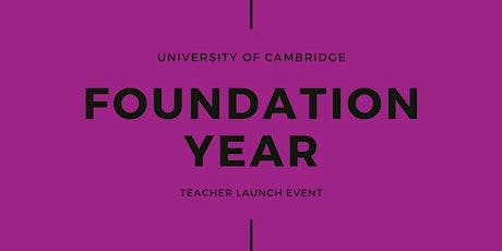 Cambridge Foundation Year Teacher Launch tickets