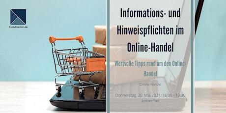 Informations- und Hinweispflichten im online-Handel Tickets