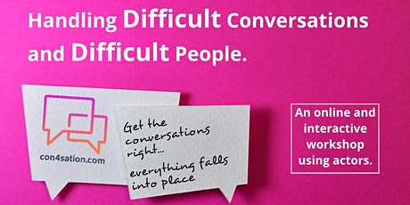 Handling Difficult Conversations and Difficult People tickets