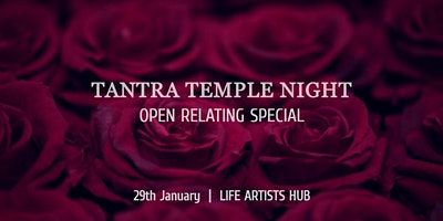 Tantra Temple Night - OPEN RELATING SPECIAL