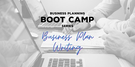 Business Planning Boot Camp - Pt 3 & 4 Business Plan Writing tickets