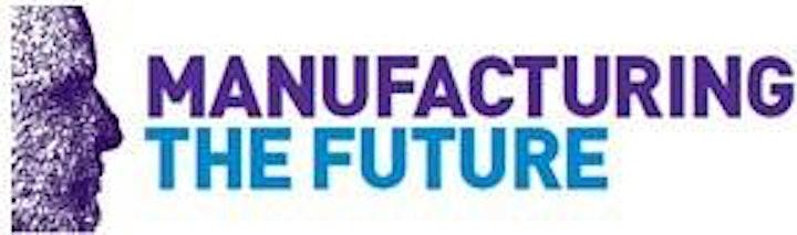 Manufacturing the Future Community Webinar image