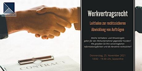 Werkvertragsrecht – Leitfaden zur rechtssicheren Abwicklung von Aufträgen Tickets