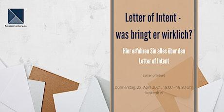 Letter of Intent - was bringt er wirklich? Tickets