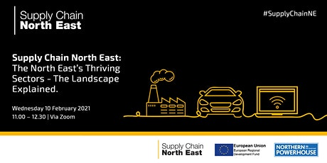Supply Chain North East: The North East's Thriving Sectors – The Landscape tickets