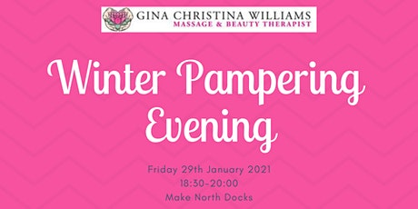 Winter Pampering Evening tickets
