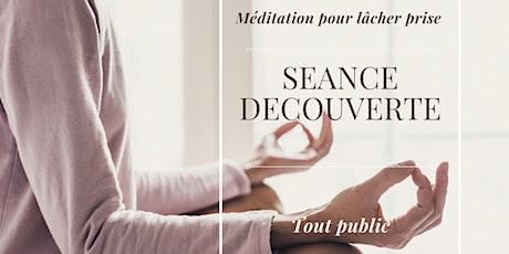 Méditation pour lâcher prise - Séance  Gratuite billets