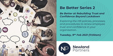 Be Better at Rebuilding Trust and Confidence Beyond Lockdown tickets