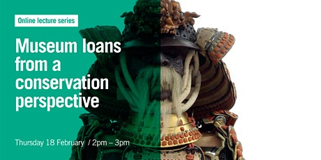Museum loans from a conservation perspective  | Free online lecture tickets