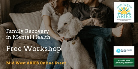 Free Workshop: Family Recovery in Mental Health tickets