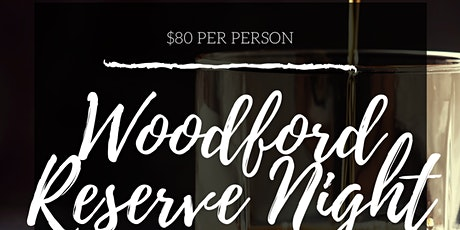 Woodford Reserve Dinner tickets