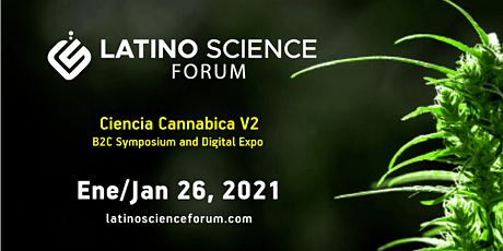Latino Science Forum 2021 - Ciencia Cannabica - B2C Symposium tickets