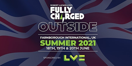 Fully Charged LIVE UK 2021 tickets