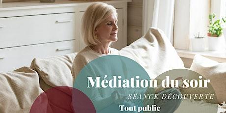 Médiation du soir - Séance Gratuite billets