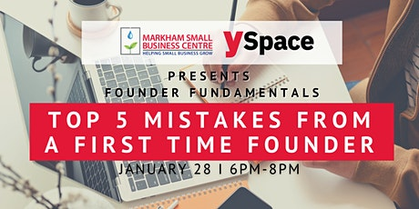 Founder Fundamentals - Top 5 Mistakes from a First Time Founder tickets