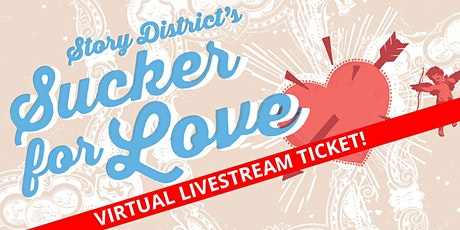 Livestream from Union Stage - The Story District's Sucker for Love tickets