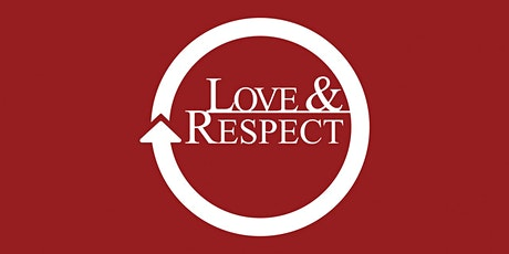 Love & Respect Marriage Workshop tickets