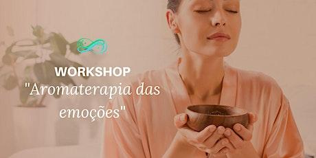 Workshop Aromaterapia das Emoções bilhetes