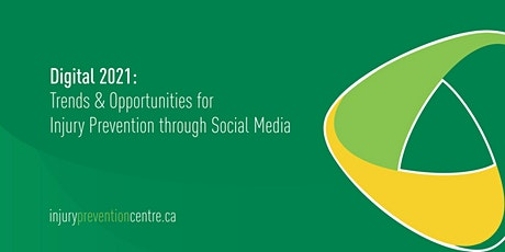 Trends & Opportunities for Injury Prevention through Social Media tickets
